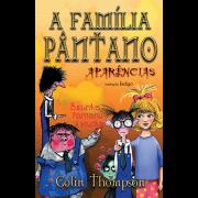 A Família Pântano 4 - Aparências