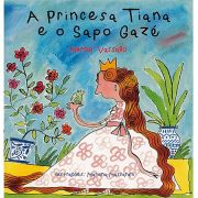 A Princesa Tiana e o Sapo Gazé