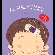 Ai, Machuquei!