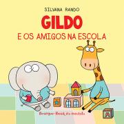Gildo e os Amigos na Escola (Livro de Banho)