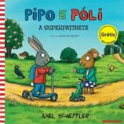 Pipo e Póli - A Superpatinete