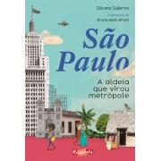 São Paulo - A aldeia que virou metrópole