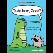 Tudo bem, Zeca?