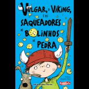Vulgar, o Viking, e os Saqueadores de Bolinhos de Pedra