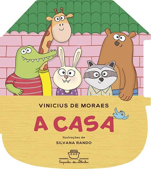 A casa  - Grupo Brinque-Book