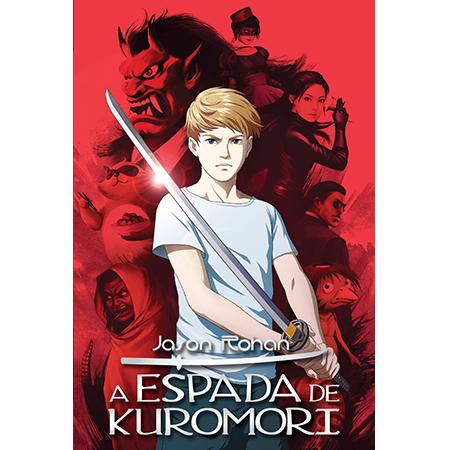 A Espada de Kuromori  - Grupo Brinque-Book