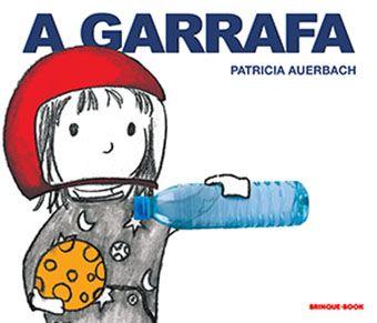 A Garrafa  - Brinque-Book
