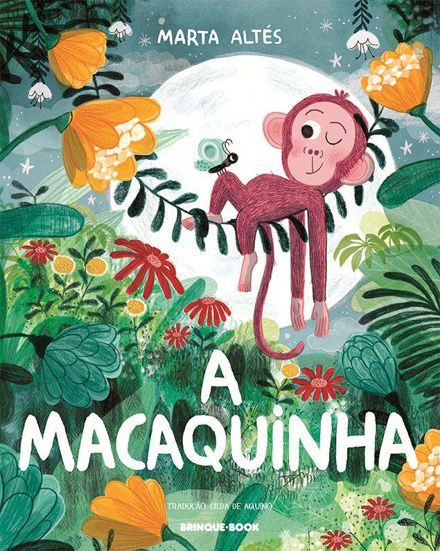 A macaquinha  - Grupo Brinque-Book