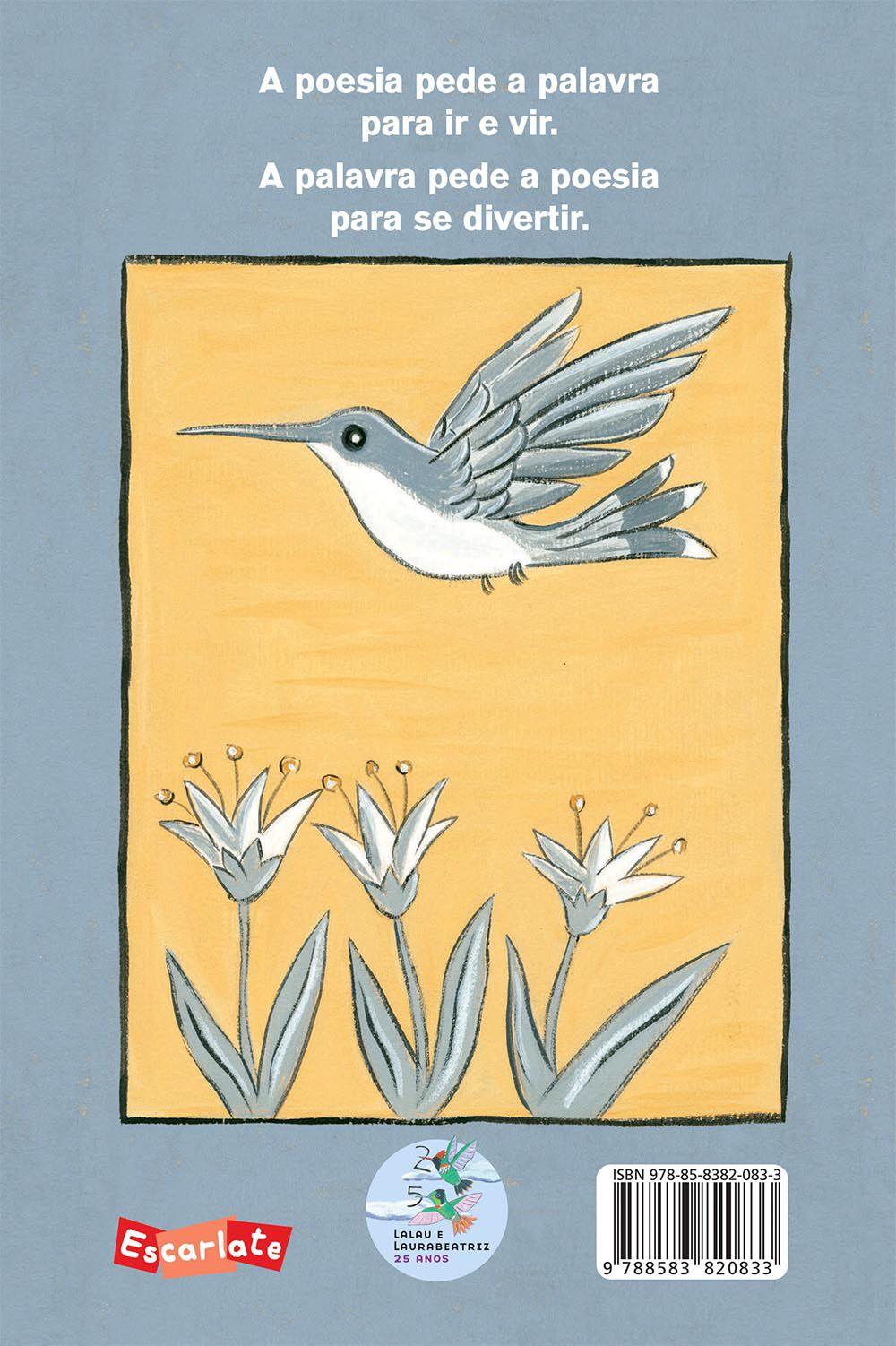 A poesia pede a palavra  - Grupo Brinque-Book