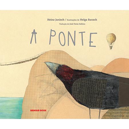 A Ponte  - Brinque-Book