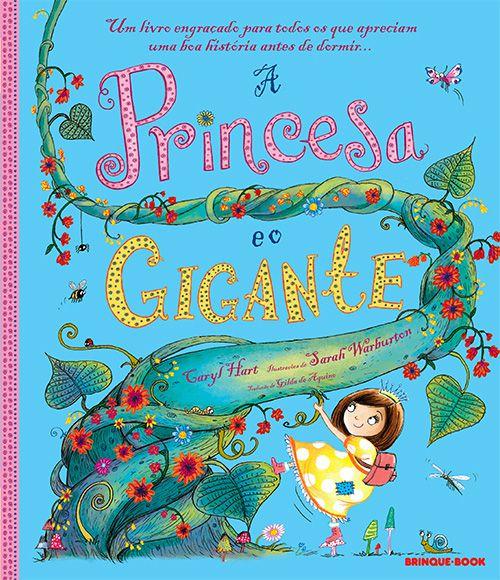 A Princesa e o Gigante  - Grupo Brinque-Book