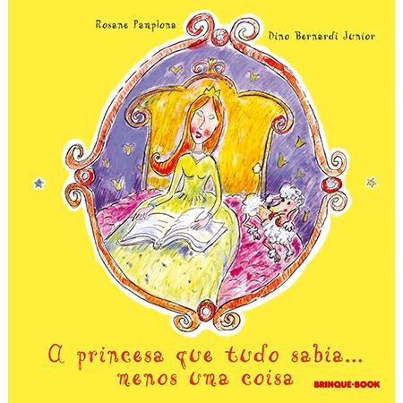 A Princesa Que Tudo Sabia... Menos uma Coisa  - Brinque-Book