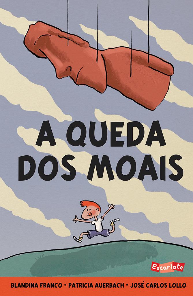 A queda dos moais  - Grupo Brinque-Book