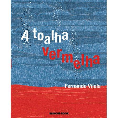 A Toalha Vermelha  - Grupo Brinque-Book