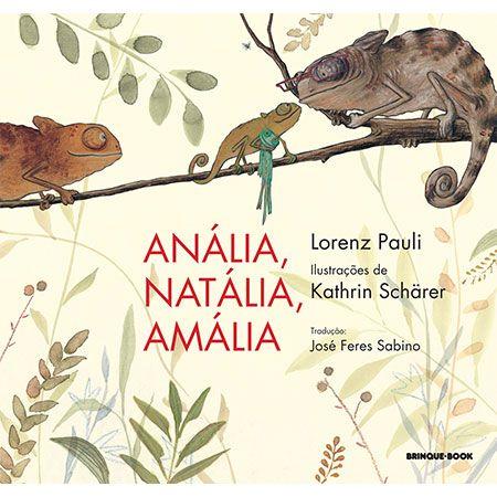 Anália, Natália, Amália  - Grupo Brinque-Book