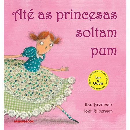 Até as Princesas Soltam Pum  - Grupo Brinque-Book