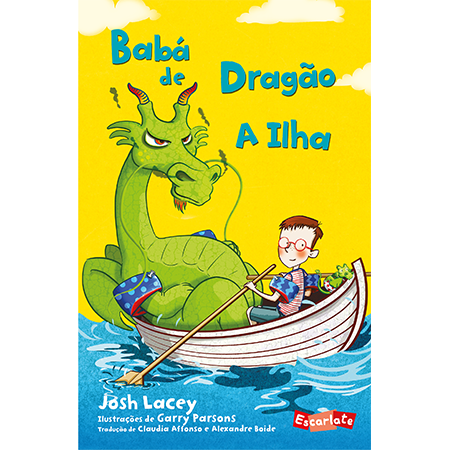 Babá de dragão - a Ilha  - Grupo Brinque-Book