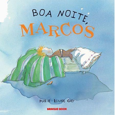 Boa Noite, Marcos  - Grupo Brinque-Book