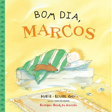 Bom Dia, Marcos  - Grupo Brinque-Book