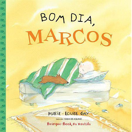Bom Dia, Marcos  - Brinque-Book