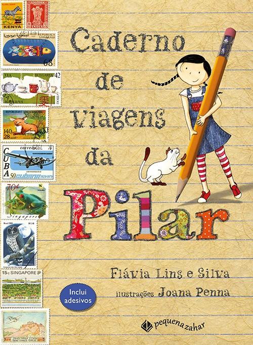 Caderno de viagens da Pilar  - Grupo Brinque-Book