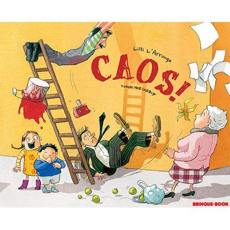 Caos!  - Grupo Brinque-Book