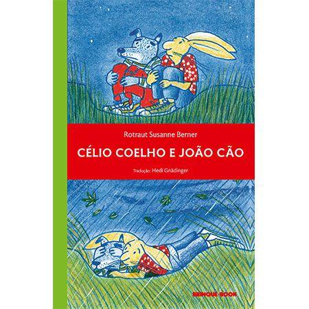Célio Coelho e João Cão  - Grupo Brinque-Book