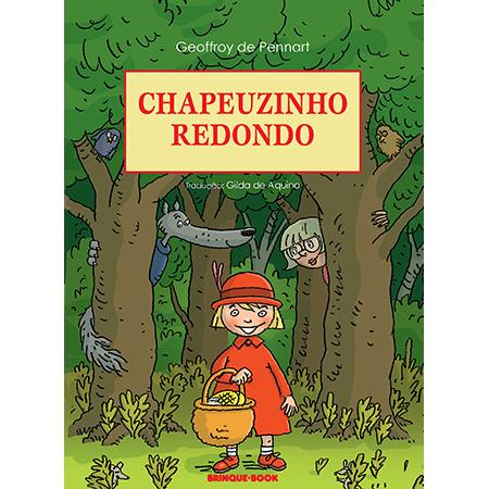 Chapeuzinho Redondo  - Grupo Brinque-Book