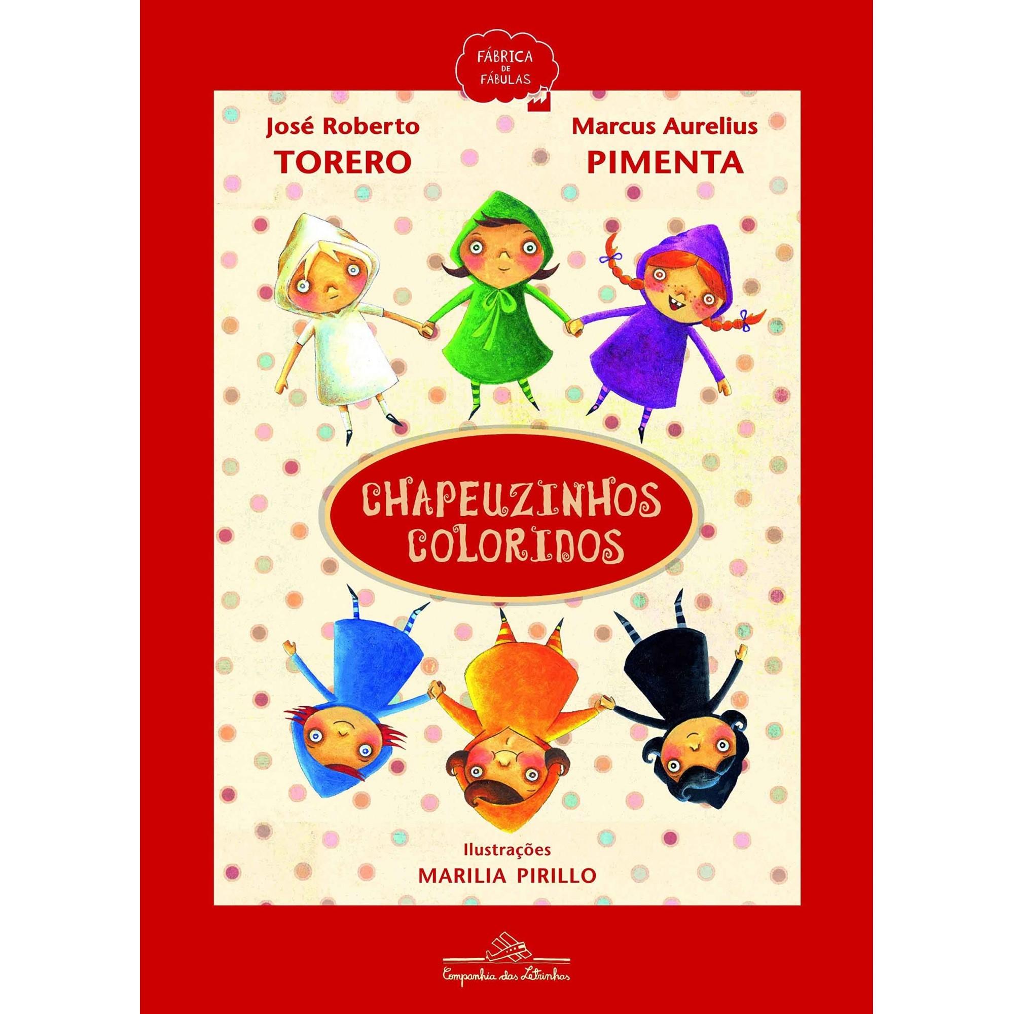 Chapeuzinhos coloridos  - Grupo Brinque-Book