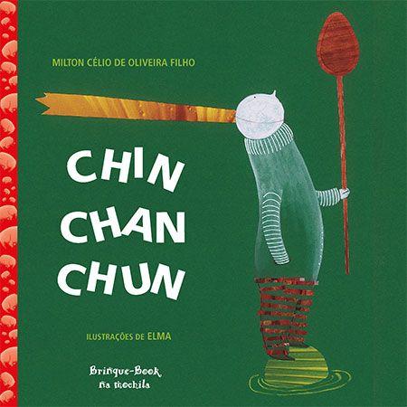 Chin, Chan, Chun  - Grupo Brinque-Book