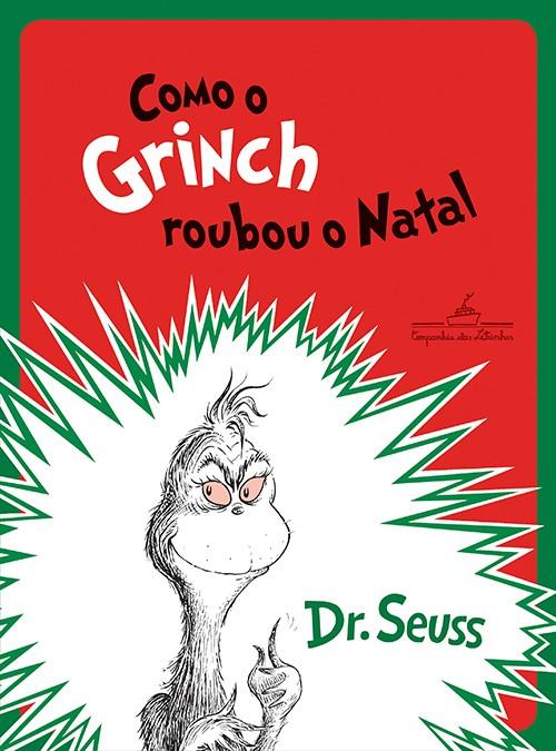 Como o Grinch roubou o Natal  - Grupo Brinque-Book