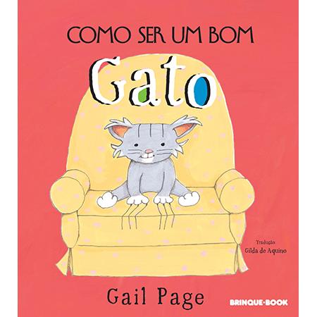 Como Ser Um Bom Gato  - Grupo Brinque-Book