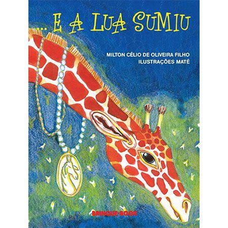 ...E a Lua Sumiu  - Grupo Brinque-Book