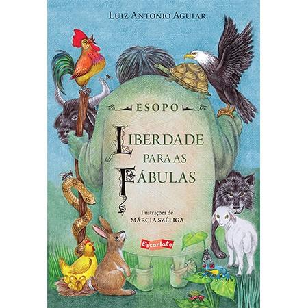 ESOPO - LIBERDADE PARA AS FÁBULAS  - Grupo Brinque-Book