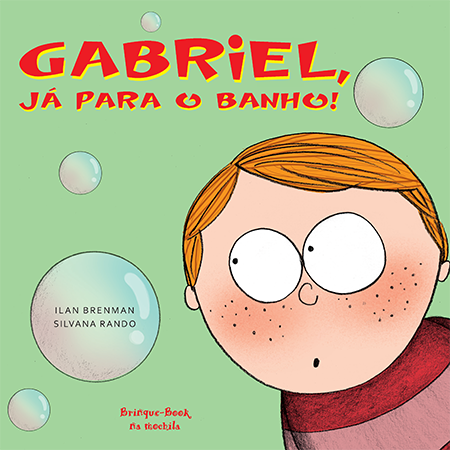 Gabriel, Já Para o Banho!  - Brinque-Book