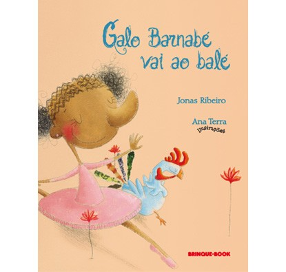 Galo Barnabé vai ao Balé  - Grupo Brinque-Book