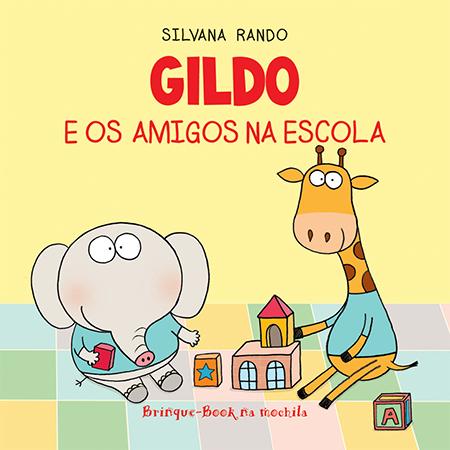Gildo e os Amigos na Escola (Livro de Banho)  - Grupo Brinque-Book