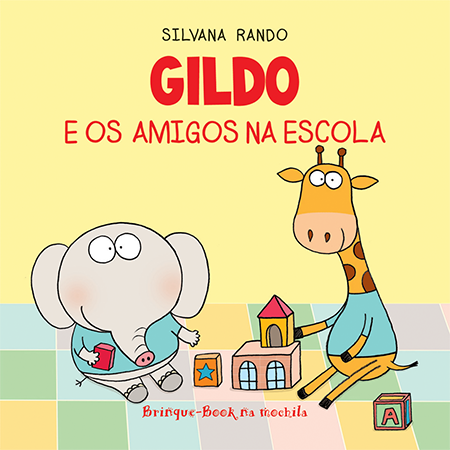 Gildo e os Amigos na Escola (Livro de Banho)  - Brinque-Book