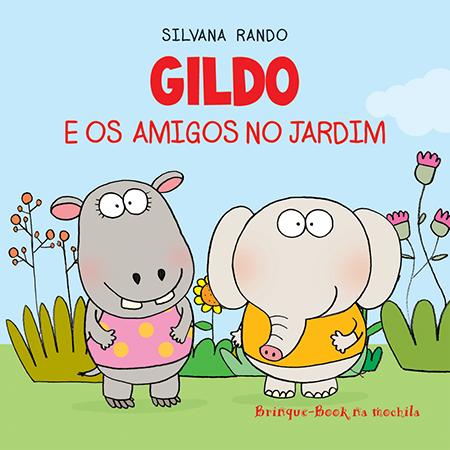 Gildo e os Amigos no Jardim (Livro de Banho)  - Grupo Brinque-Book