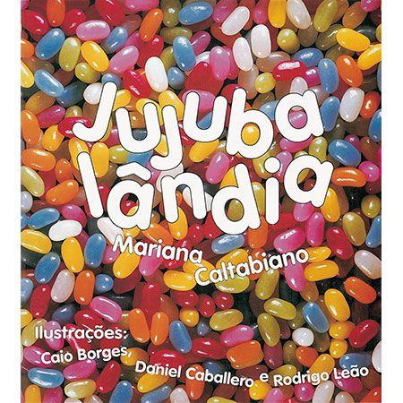 Jujubalândia  - Grupo Brinque-Book