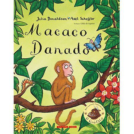 Macaco Danado  - Grupo Brinque-Book