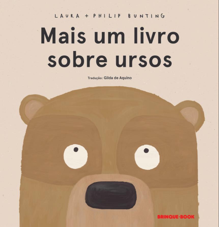 Mais um livro sobre ursos  - Grupo Brinque-Book