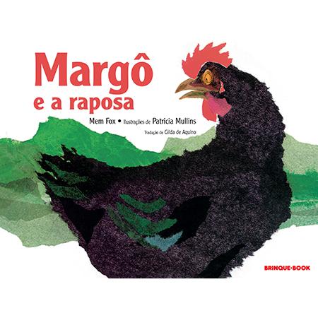 Margô e a Raposa  - Grupo Brinque-Book