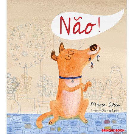 Não!  - Grupo Brinque-Book