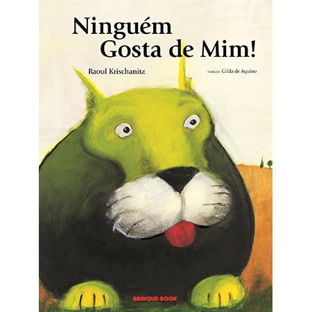 Ninguém Gosta de Mim!  - Brinque-Book