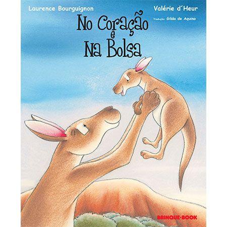 No Coração e Na Bolsa  - Grupo Brinque-Book