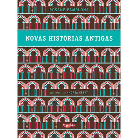 Novas histórias antigas  - Brinque-Book