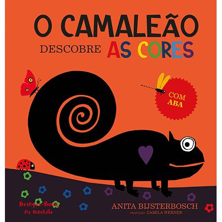 O Camaleão Descobre as Cores  - Grupo Brinque-Book