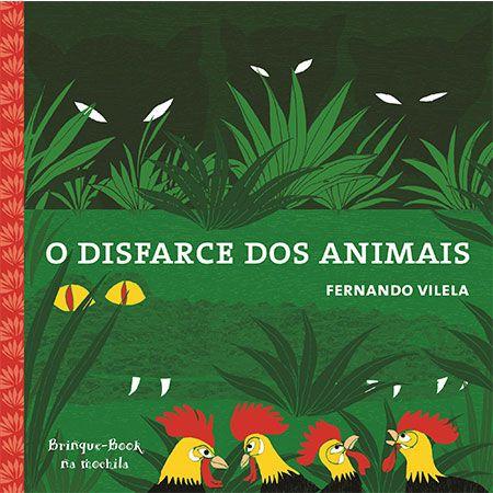 O Disfarce dos Animais  - Grupo Brinque-Book