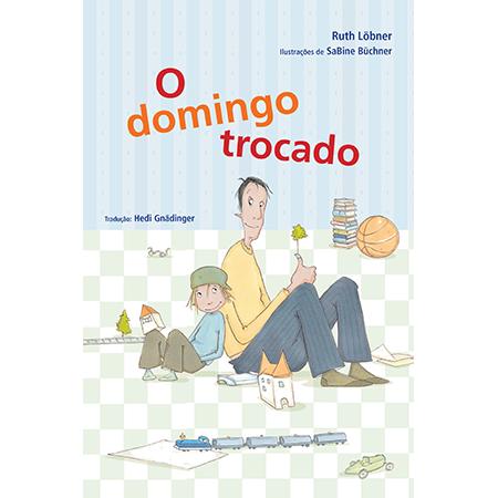 O Domingo Trocado  - Grupo Brinque-Book